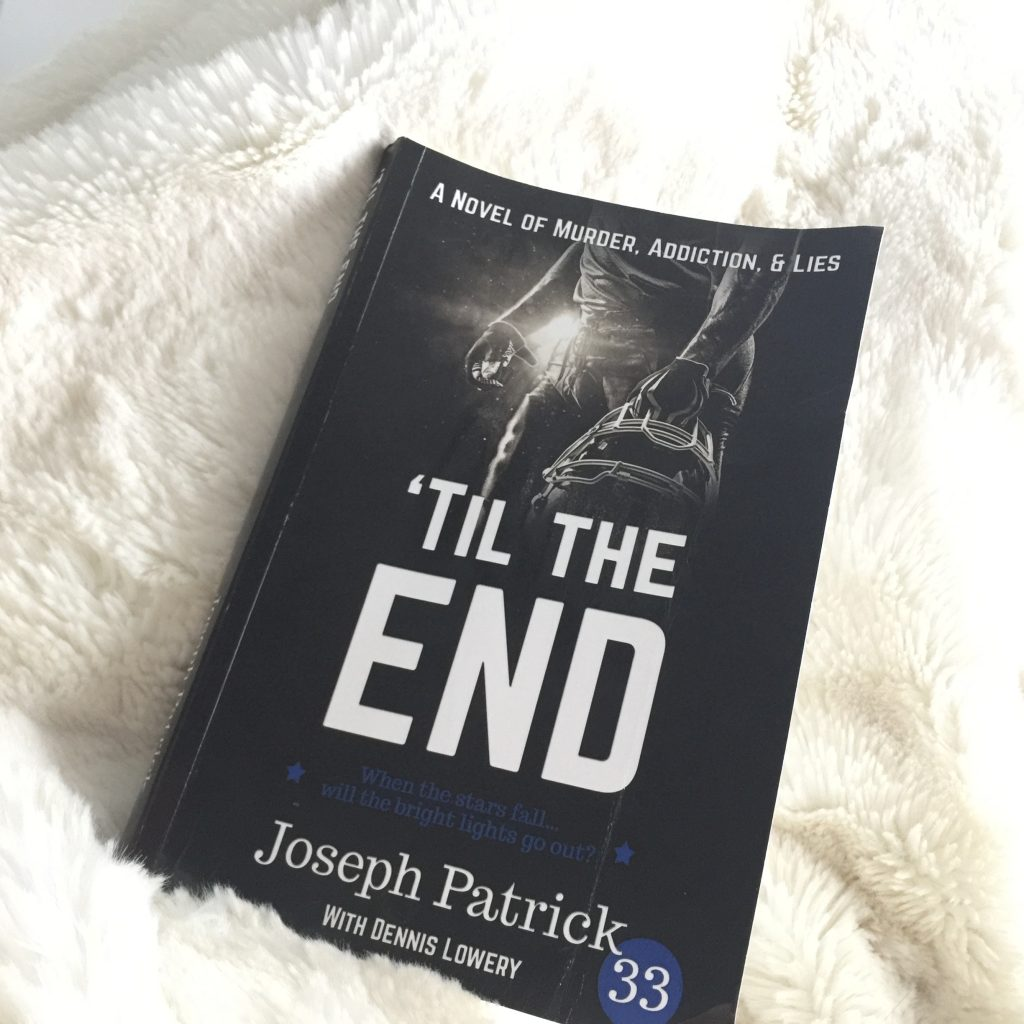 til the end by Joseph Patrick 33 book review