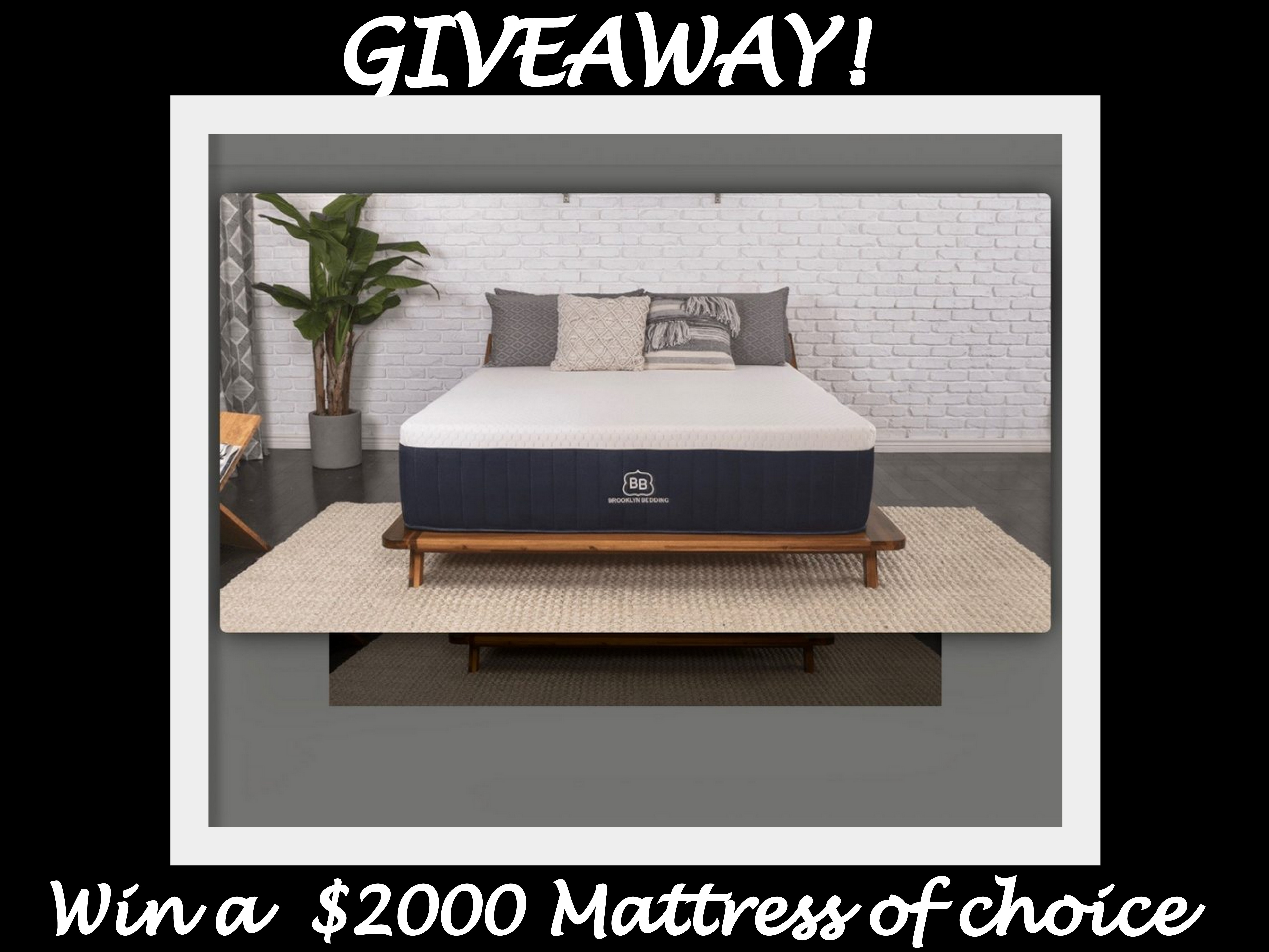 Giveaway Win A 2000 Dreamy Mattress Of Choice From