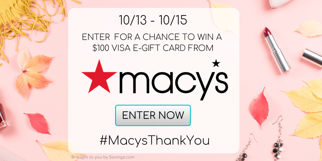 FLASH GIVEAWAY: Enter to Win a $100 Macy's Gift Card - 5 WINNERS