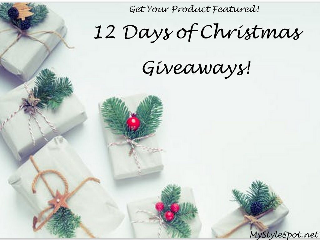 Brands: Get your Product Featured by Joining the MyStyleSpot 12 Days of Giveaways