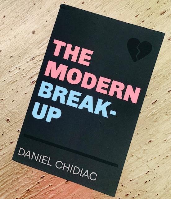 The Modern Break-up by Daniel Chidiac Book Review