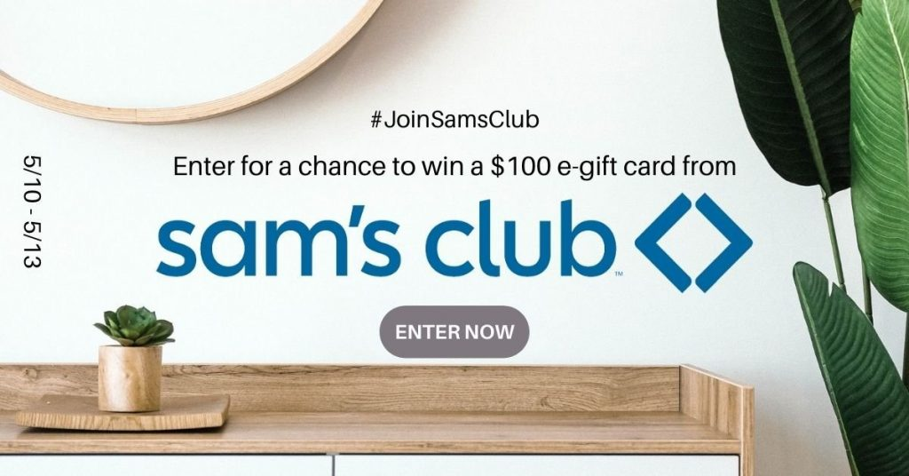 GIVEAWAY: Enter to Win a $100 Sam's Club Gift Card - 5 WINNERS