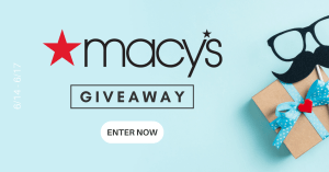 GIVEAWAY: Enter to Win a $250 Macy's Gift Card for Father's Day - 2 WINNERS