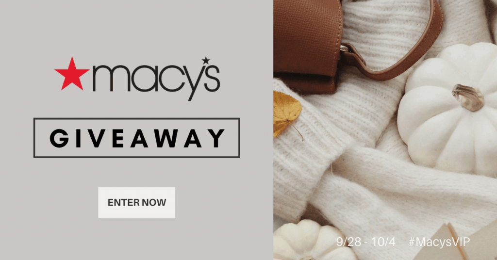 GIVEAWAY: Enter to Win a $100 Macy's Gift Card - 5 WINNERS