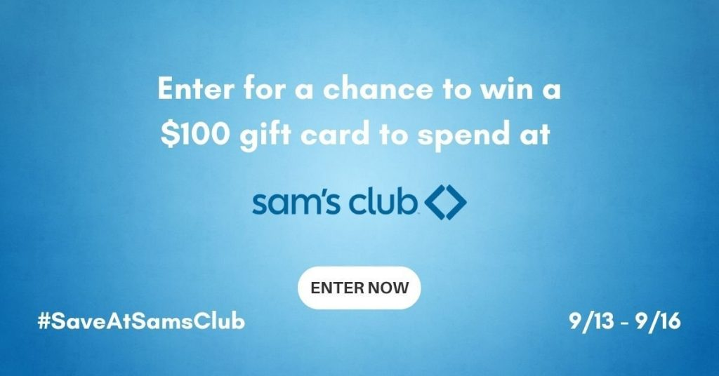 GIVEAWAY: Enter to Win a $100 Sams Club Gift Card- 5 WINNERS!